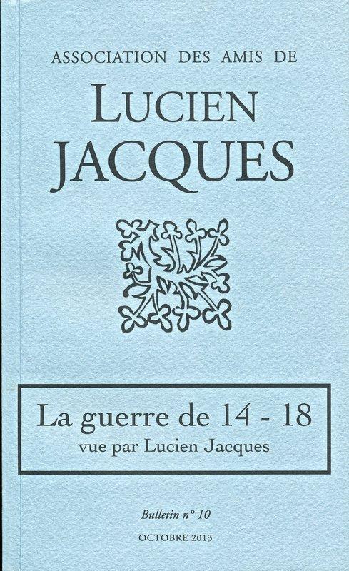 LUCIEN JACQUES ET LA GUERRE 14-18 - bonnesbobines