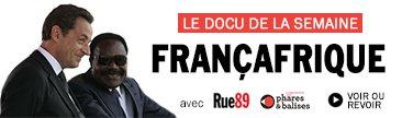 (Re)découvrez le docu «Françafrique» en accès gratuit - Rue89