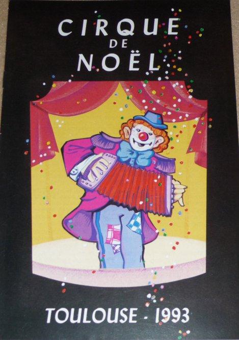 A vendre / On sale / Zu verkaufen / En venta / для продажи :  Programme Cirque de Noël de Toulouse 1993