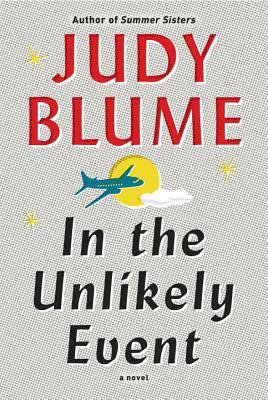 [[Fiction Story]] ∷ In the Unlikely Event by Judy Blume ▵ Free Digital Books