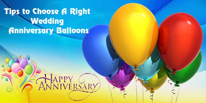 Best Tips to Choose A Right Wedding Anniversary Balloons! - U360