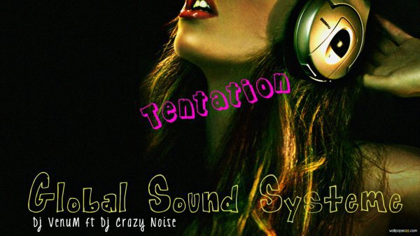 Dj VenuM ft Dj Crazy Noise-Tentation 2k13 (original mix)