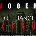 iTunes - Musique - Tolerance zero (Ni commercial, Ni gangsta rap, c'est du rap conscient) par Vocer