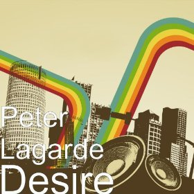 Desire: Peter Lagarde:  Maxi Single