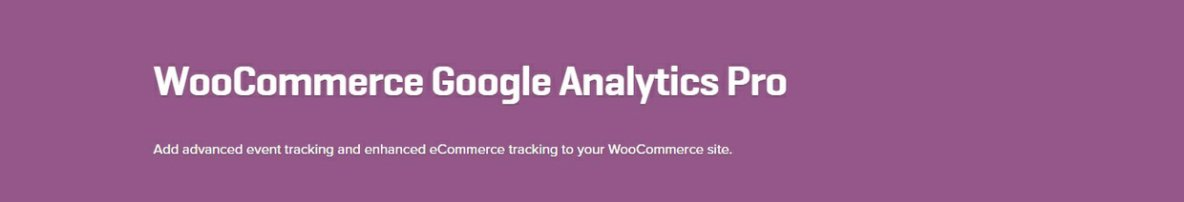 WooCommerce Google Analytics Pro 1.1.7 Extension