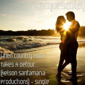 When Country Music Takes A Detour (Driving Down An Open Road Mix) by Jacquescoley
