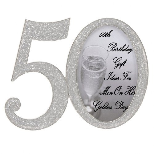 50th Birthday Gift Ideas For Men On His Golden Day