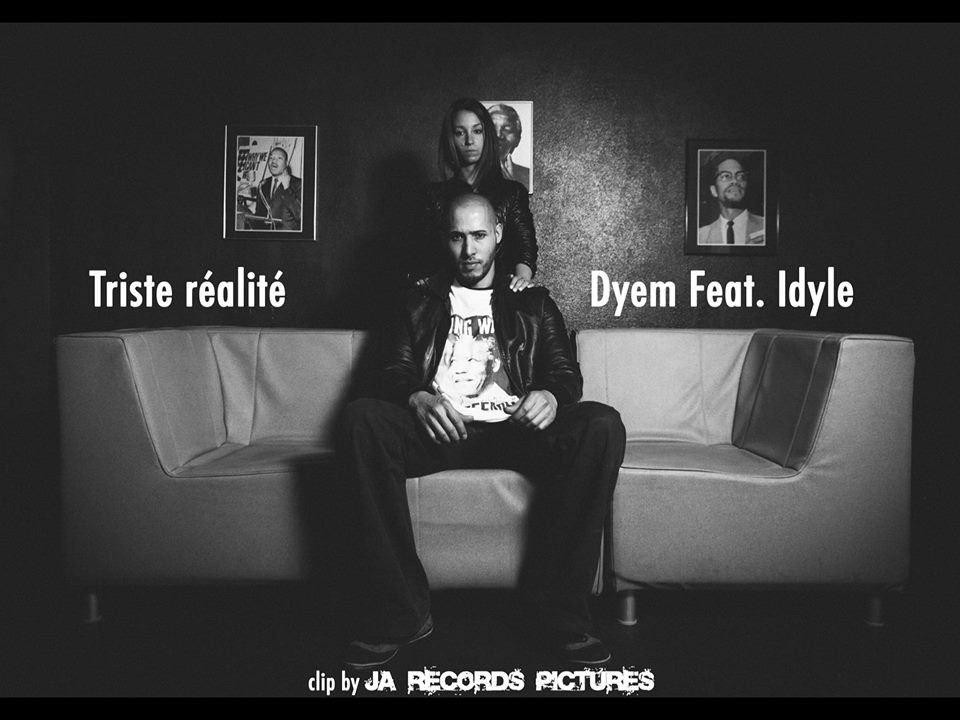 Dyem feat. Idyle - Triste réalité (clip by Ja Records Pictures) - version longue - ACTUBUZZ SITE