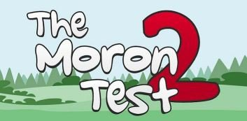 The Moron Test 2 v3.0 Android Game | Latest Android Games, Themes, Apps, Nokia S60v5, SMS