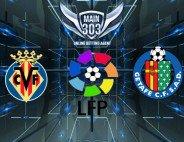 Prediksi Villarreal vs Getafe 22 Januari 2015 Copa del Rey