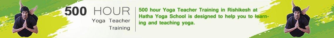 500-hour Yoga Teacher Training in Rishikesh & yoga meditation