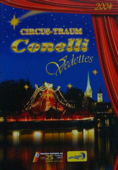 A vendre / On sale / Zu verkaufen / En venta / для продажи :  Programme Circus-Traum CONELLI 2004