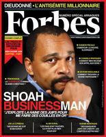 le Magazine américain Forbes a attribuée à Dieudonné : antisémite le plus riche de l'année.