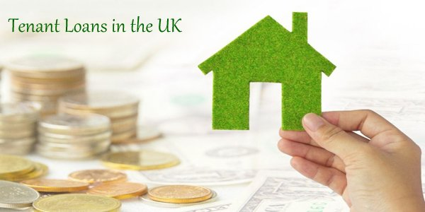 Know What Benefits you stand to avail with Loans for Tenant in the UK?