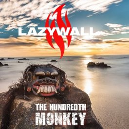 LAZYWALL - The Hundredth Monkey (Album Review)