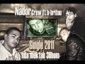 single-hda mektab 3lihom NADOR CREW FT H-BRITO - SOLDA