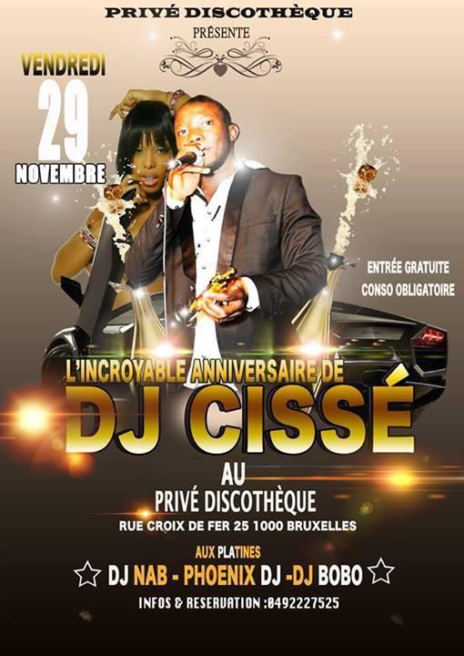 L'INCROYABLE ANNIVERSAIRE DE DJ CISSE