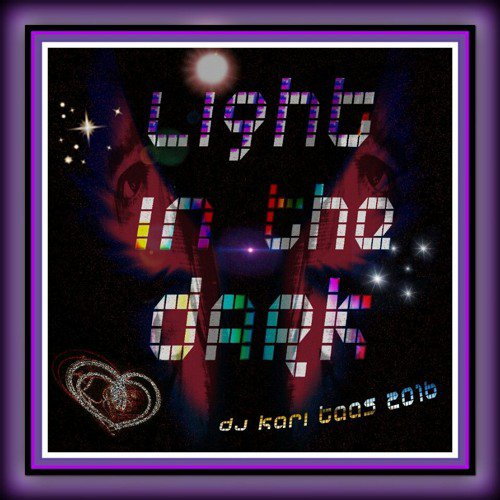 Light In The Dark (Techno & Opera)- Dj Kari Taas 2016 - 124 BPM