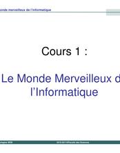 Version 1 - Cours 1 : Le Monde Merveilleux de l'Informatique