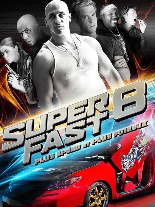 """Bonsoir a l'honneur : """" Super Fast 8 """""""