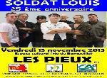 """Annonce """"SOLDAT LOUIS, en concert le 15 NOV 2013 : LES PIEUX(50)"""""""