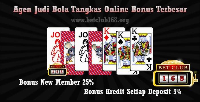 Agen Judi Bola Tangkas Online Deposit Termurah Bonus 25% Terbesar