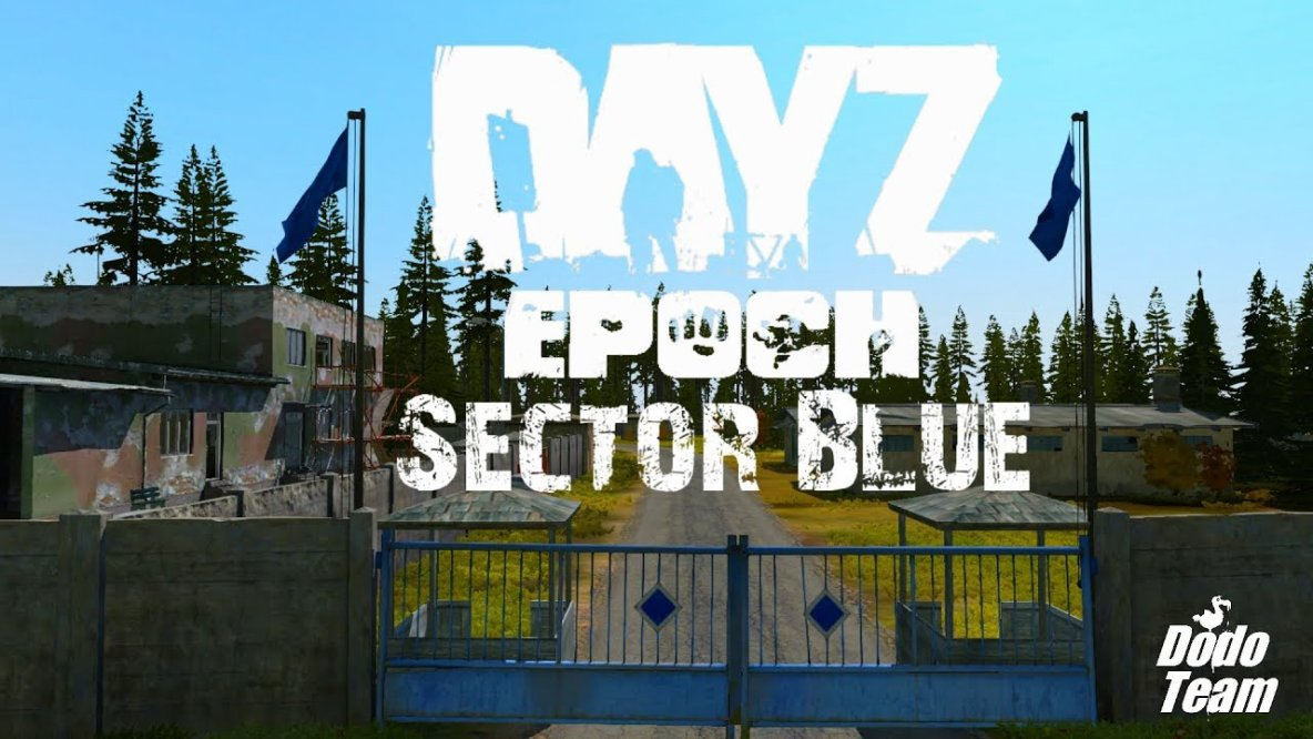 DayZ Epoch - Sector Blue
