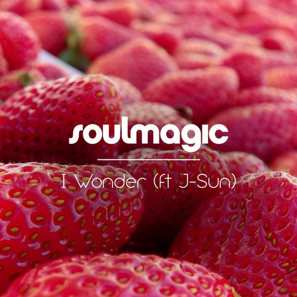 Soulmagic - I Wonder