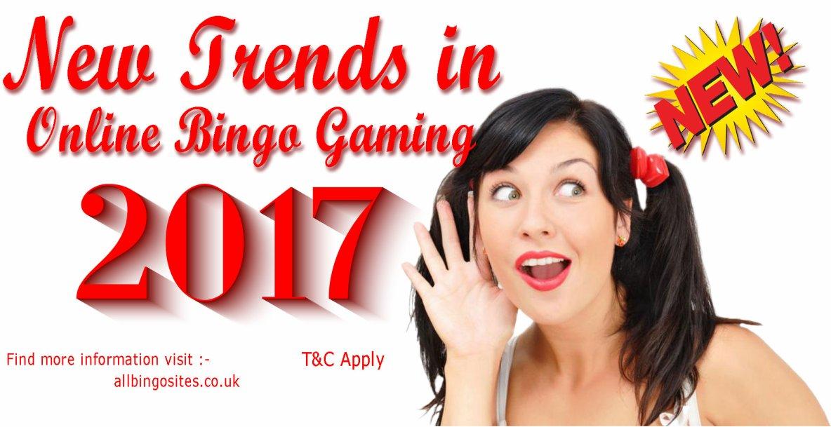 New Trends in Online Bingo Gaming 2017