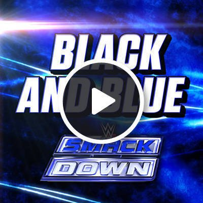 Black And Blue (Smackdown) by WWE & Cfo$