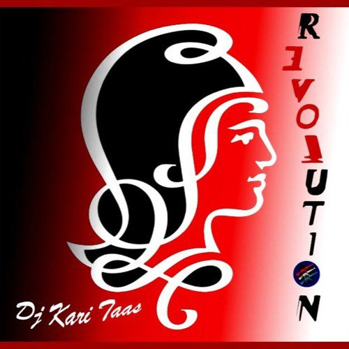 Revolution - Love - Dj Kari Taas 2016 - Tech house - France