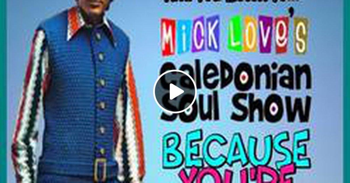Caledonian Soul Show 10.04.19.