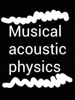 Science and culture: Science of musical acoustic physics