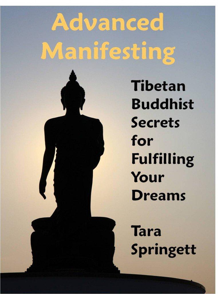 Tara Springett – Buddhist Therapist & Teacher: Buy/View Advanced Manifesting