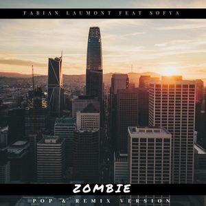 Zombie (Pop & Remix Version) | Fabian Laumont