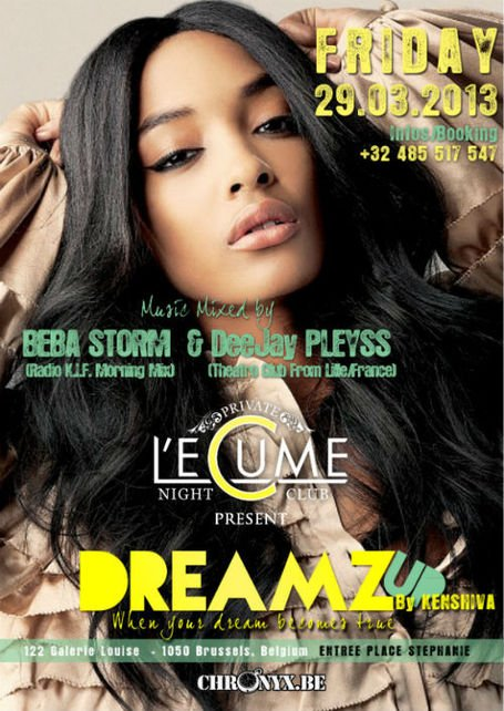 Agenda #Clubbing • Friday 29.03.13 • DREAMZ UP avec BEBA STORM #RadioKIF & DJ PLEYSS (Lille) • @ L'ECUME DES NUITS #Brussels | CHRONYX.be : we love urban music !