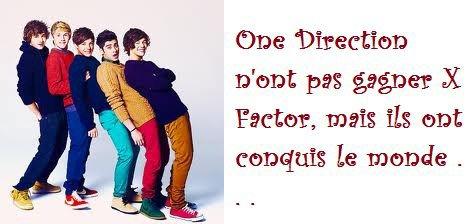 One Direction n'ont pas gagné X Factor, mais ils ont conquis le monde .