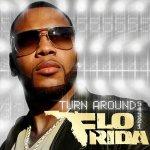 "Flo Rida ""Turn Around"" (5, 4, 3, 2, 1) (2010) - Le son Dancefloor !"