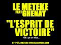 """le meteke feat ghenay """"l'esprit de victoire""""..."""