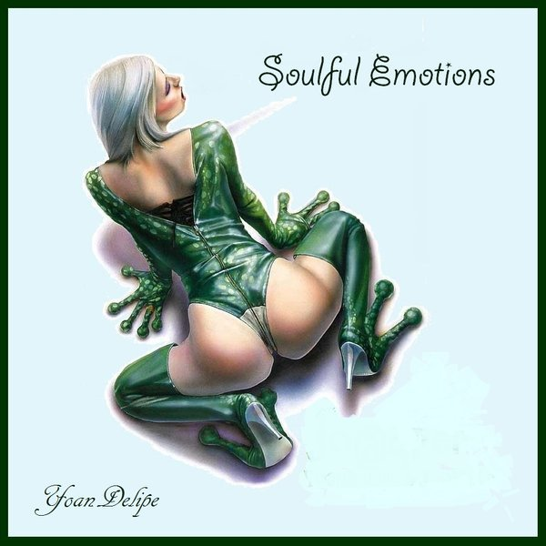 @YoanDelipe - Soulful Emotions