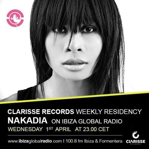Nakadia MIX @ Ibiza Global Radio / APRIL 2015