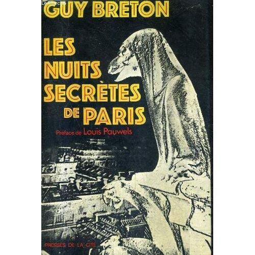 Les Nuits secrètes de Paris de Guy Breton