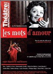 Les Mots d'amour - Théâtre de Ménilmontant, Décembre 2015