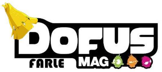 Dofus Farle Mag, le coin des joueurs
