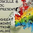 JSKILLZ, JC, - Jskillz & Jc Present Great Minds Think Alike Ep