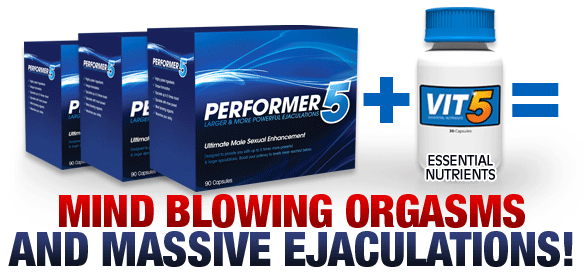 Performer5 Volume Pills – Ejaculation 5 Times More!? Really!?