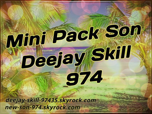 MINI PACK REMIX DEEJAY SKILL 974 (2018)