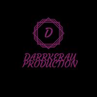 Darrkerau Production