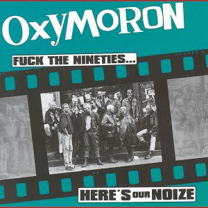 Oxymoron: Fuck The Nineties...Here's Our Noize - Musique sur Google Play