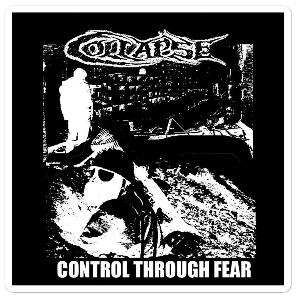 Collapse – Control Through Fear Sticker – Store – Dawn Forged Cast